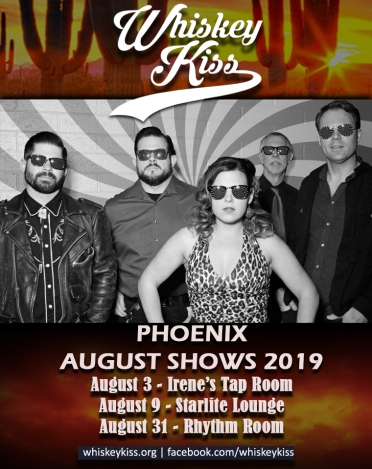 August 2019- Whiskey Kiss Shows