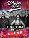 Whiskey Kiss Rock & Roll Rhythm & Blues Band Live Show at The Grand on First Friday, January 3, 2020 - FREE - Starts at 9PM - 718 N. Central Ave., Phoenix, AZ 85004